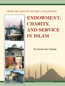 Endowment, Charity and Service in Islam