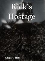 Rick's Hostage