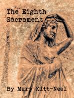 The Eighth Sacrament