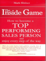 The Inside Game; How to Become a Top Performing Sales Person and Enjoy Every Step of the Way