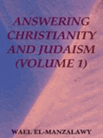 Answering Christianity And Judaism (Volume 1)