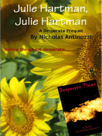 Julie Hartman, Julie Hartman