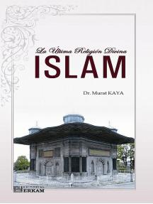 La Última Religión Divina Islam