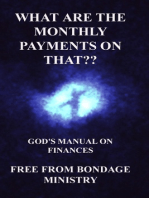 What Are The Monthly Payments On That?? God's Manual On Finances.