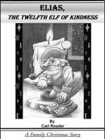 Elias, The Twelfth Elf of Kindness