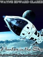 Hunters In The Sky