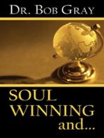 Soul Winning and...
