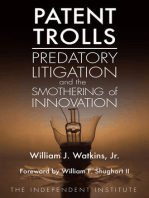 Patent Trolls: Predatory Litigation and the Smothering of Innovation