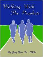 Walking With The Prophets