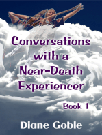Conversations with a Near-Death Experiencer