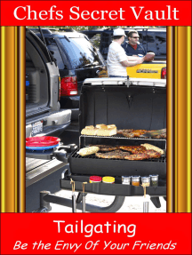 Tailgating: Be the Envy 0f Your Friends