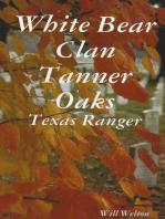 Tanner Oaks Texas Ranger