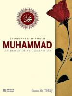 Le Prophete D'Amour Muhammad Les Brises De Sa Compassion