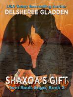 Shaxoa's Gift