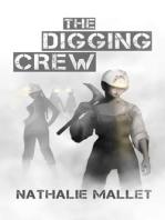 The Digging Crew