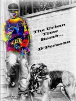 The Urban Time Bomb