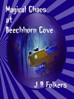 Magical Chaos at Beechhorn Cove