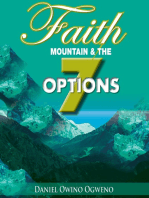 Faith, Mountain And The Seven Options