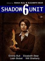 Shadow Unit 6