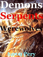 Demons Serpents & Werewolves