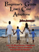 A Beginner's Guide to Low-Cost Adoptions