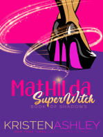 Mathilda, SuperWitch