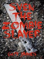 Sven the Zombie Slayer (Book 1)