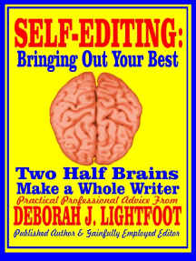 Self-Editing: Two Half Brains Make a Whole Writer