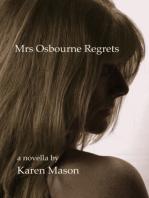 Mrs Osbourne Regrets
