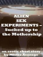 Alien Sex Experiments