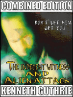 Indecent Witness and Alien Attack (Combined Edition)