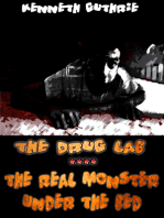 The Drug Lab and The Real Monster Under The Bed (Insomnia 3 + 4)