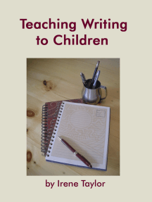 Teaching Writing to Children: Narrative and Descriptive Writing