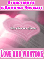 Love and Wontons and Seduction Of The Romance Novelist (Combined Edition)