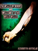 The World Untwining and Welcome to the Weird World (Mage Series)