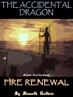 The Accidental Dragon and Fire Renewal (Mage Series)