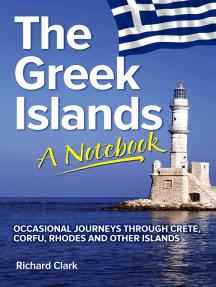 The Greek Islands: A Notebook