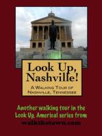 Look Up, Nashville! A Walking Tour of Nashville, Tennessee