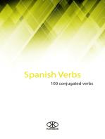Spanish Verbs (100 Conjugated Verbs)
