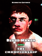Blood Manor and The Championship (Combined Edition)