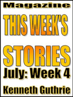 This Week's Stories (July, Week 4)