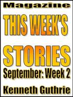 This Week's Stories (September, Week 2)
