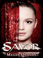 Savor, Warm Delicacy Series, Book 1