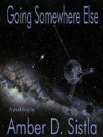 Going Somewhere Else