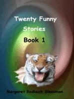 Twenty Funny Stories, Book 1