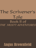 The Scrivener's Tale, Book II of the Mustt Adventures