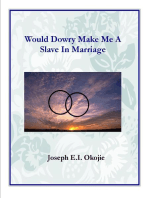 Would Dowry Make Me a Slave in Marriage