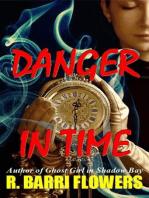 Danger in Time