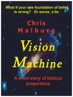 Vision Machine
