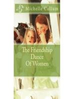 The Friendship Dance Of Women